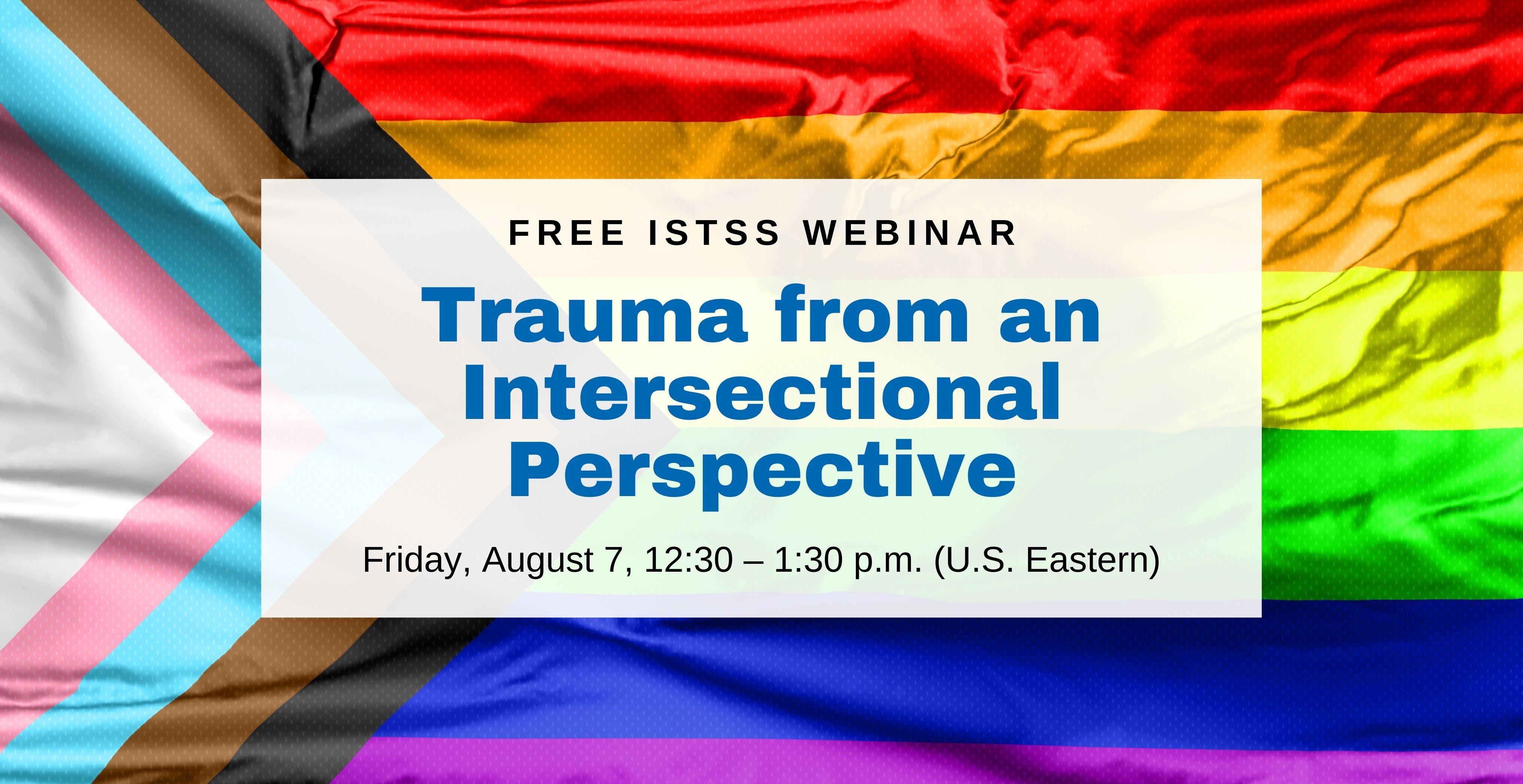 ISTSS Webinar: Trauma from an Intersectional Perspective